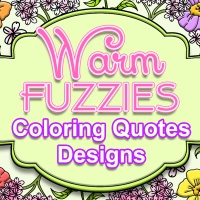 Warm Fuzzies Coloring Quotes