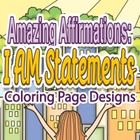 Amazing Affirmations - I AM Statements Coloring Pages