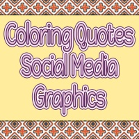 Coloring Quotes Social Media Graphics