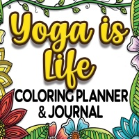 Yoga is Life Coloring Planner & Journal