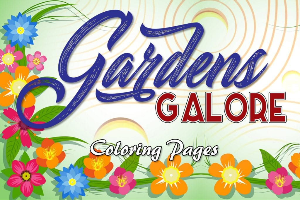 [Image: Gardens-Galore-Coloring-Pages-1280x845-1024x683.jpg]